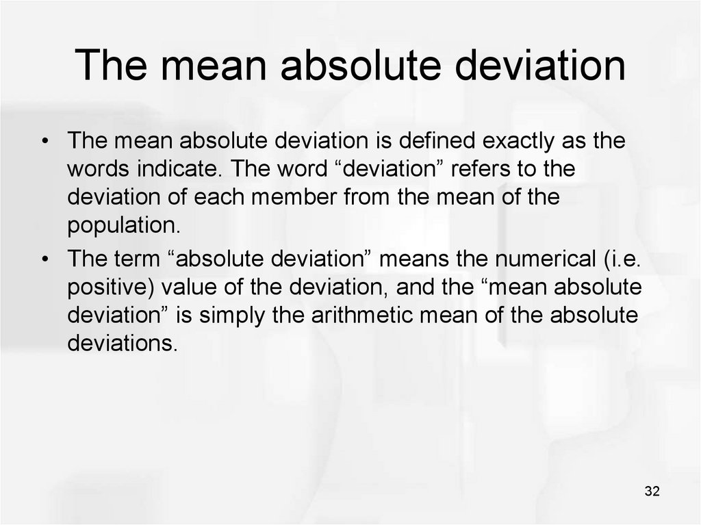 The mean absolute deviation