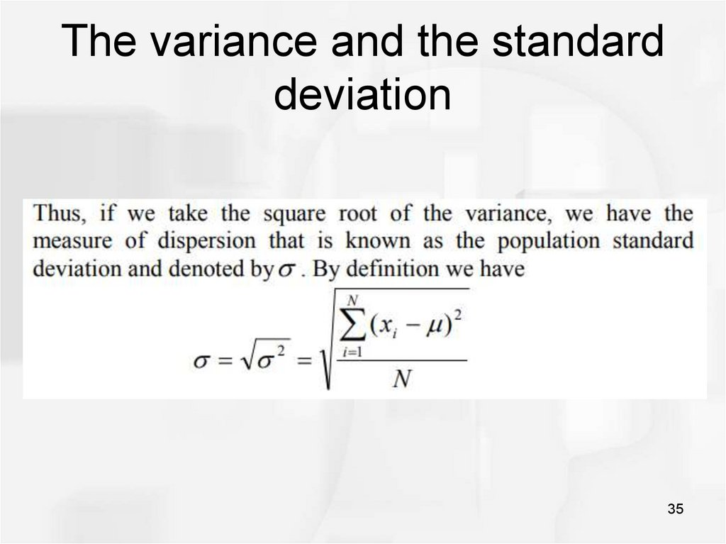 The variance and the standard deviation