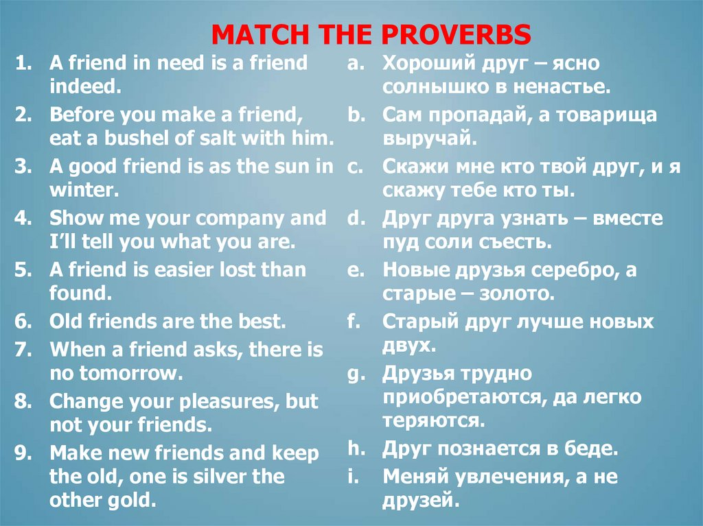 Match the proverbs