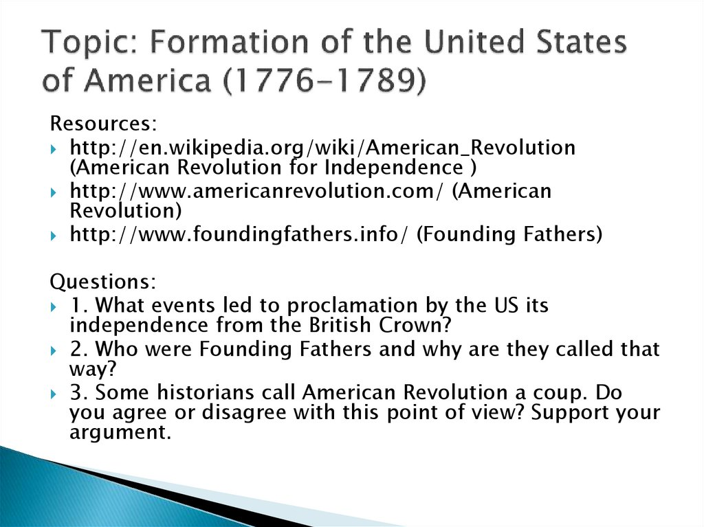 Topic: Formation of the United States of America (1776-1789)