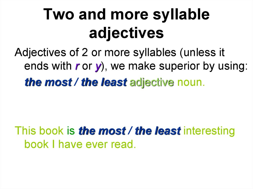 Two and more syllable adjectives