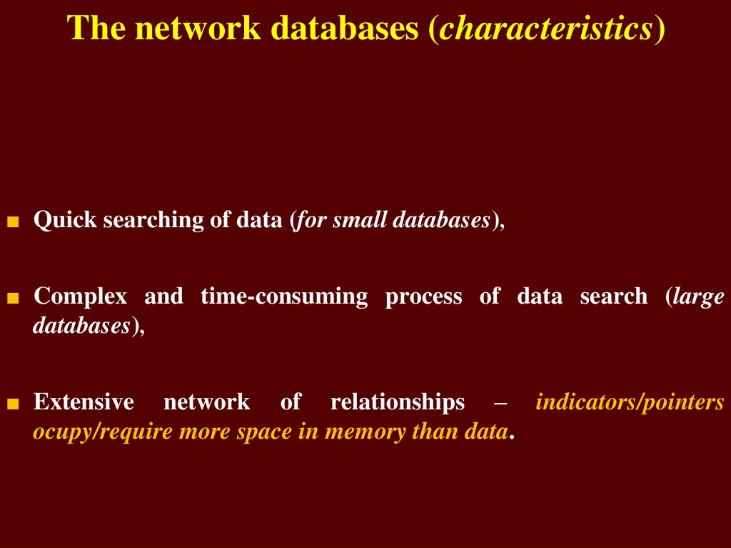 The network databases (characteristics)