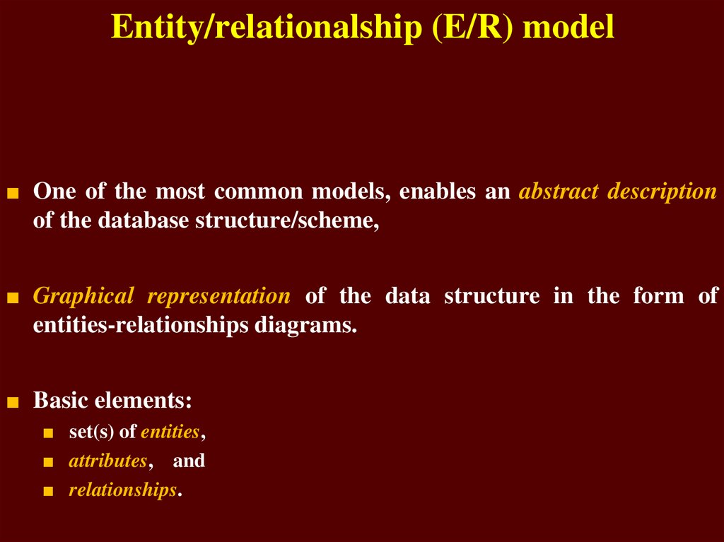 Entity/relationalship (E/R) model